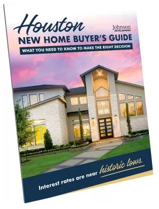HOUSTON NEW HOMES BUYER GUIDE